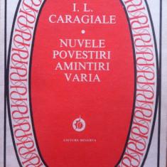 NUVELE POVESTIRI AMINTIRI VARIA - I.L. Caragiale - Nuvela