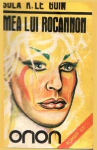Ursula K. LeGuin - Lumea lui Rocannon (ed. 1990) foto