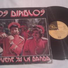 DISC VINIL VINYL LP LOS DIABLOS--QUE SUENE YA LA BANDA, RARITATE COLECTIE MADE IN SPANIA - Muzica Latino