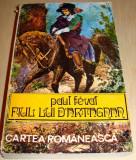FIUL LUI D' ARTAGNAN - Paul Feval