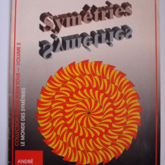 Revista Le mode des Symetries (in franceza)