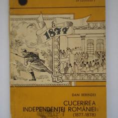 CUCERIREA  INDEPENDENTEI  ROMANIEI - Dan  Berindei, Alta editura