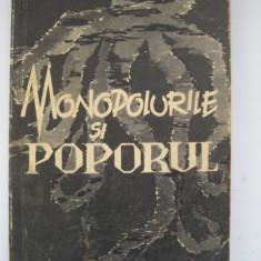 MONOPOLURILE SI POPORUL - V. Korionov - Carte Politica