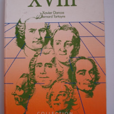 Le XVIII e siecle en literature - Xavier Darcos / Bernard Tartayre (in franceza) - Carte in franceza