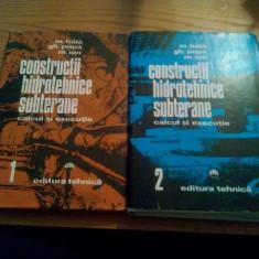 CONSTRUCTII HIDROTEHNICE SUBTERANE * Calcul si Executie  -- M. Bala, Gh. Popa, M. Ion  ---  2 volume, 1981 , 263 +  503 p., Alta editura