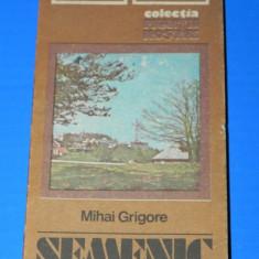 MIHAI GRIGOE - SEMENIC GHID TURISTIC. COLECTIA MUNTII NOSTRI. Contine harta