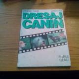 DRESAJ CANIN -- Stenghel Daniel, Damian Adi - 1997, 37 p. - Carti Zootehnie