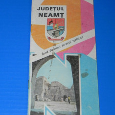JUDETUL NEAMT - ZONA DE MARI ATRACTII TURISTICE. Pliant brosura turistica - Reclama Tiparita