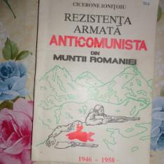 Rezistenta anticomunista din muntii Romaniei 1946-1958-Cicerone Ionitoiu( cu dedicatie si semnatura) - Istorie