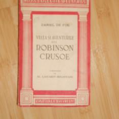 DANIEL DE FOE--VIATA SI AVENTURILE LUI ROBINSON CRUSOE - 1945 - Carte poezie copii