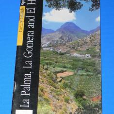 GHID TURISTIC LA PALMA, LA GOMERAEL HIERO CANARE SPANIA 2006