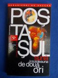 JAMES M.CAIN - POSTASUL SUNA INTOTDEAUNA DE DOUA ORI ( ROMAN )  - 2004, Alta editura