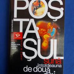 JAMES M.CAIN - POSTASUL SUNA INTOTDEAUNA DE DOUA ORI ( ROMAN ) - 2004