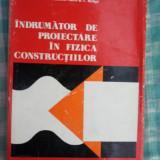Indrumator de proiectare in fizica constructiilor