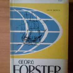 D5 GEORG FORSTER - OLGA MONTA - Roman, Anul publicarii: 1964