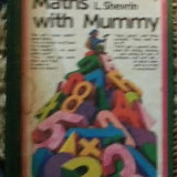 V. Zhitomirsky / L. Shevrin MATHS WITH MUMMY Ed. Raduga Moscova 1980 cartonata - Carte Matematica