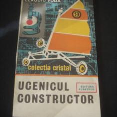 CLAUDIU VODA - UCENICUL CONSTRUCTOR