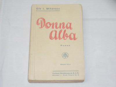 GIB I.MIHAESCU - DONNA ALBA Ed.veche, Editia III-a foto