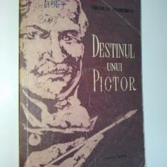 DESTINUL UNUI PICTOR - NIKOLAI HARDJIEV Ed. Cartea Rusa 1956 - Roman, Anul publicarii: 1955