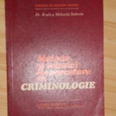 RODICA MIHAELA STANOIU--METODE SI TEHNICI DE CERCETARE IN CRIMINOLOGIE - Carte Drept penal