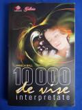 PAMELA BALL - 10.000 DE VISE INTERPRETATE - BUCURESTI - 2009, Alta editura
