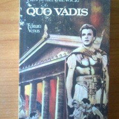 H6 Henryk Sienkiewicz - Quo Vadis - Roman, Anul publicarii: 1992