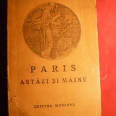 Micaela Catargi - Paris astazi si maine - Prima Ed. 1947