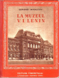 Serghei Mihalcov-La muzeul V.I.Lenin-traducere Nina Cassian, Alta editura