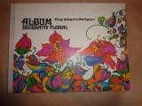 Album decorativ floral(cu numeroase ilustratii)-Elena Stanescu Batranescu