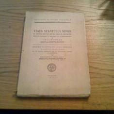 VIATA SFANTULUI NIFON * O Redactiune Greceasca  Inedita  -- editata: Vasile Grecu  -- 1944,  192 p. + 4 planse; text in lb. romana si greaca, Alta editura