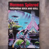 NORMAN SPINRAD - MASINARIA ROCK AND ROLL. SCIENCE FICTION - Carte SF