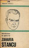 N5 Introducere in opera lui Zaharia Stancu - Mariana Ionescu, Alta editura, 1985