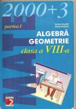 (C4894) ALGEBRA, GEOMETRIE DE ANTON NEGRILA, CLASA A 8-A PARTEA I, EDITURA PARALELA 45, 2003, Alta editura