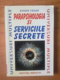 D8 Eugen Celan - Parapsihologia si Serviciile Secrete, Alta editura
