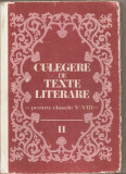 (C4837) CULEGERE DE TEXTE LITERARE PENTRU CLASELE V-VIII, DE VASILE TEODORESCU, VOL.II, EDP, 1983, Alta editura