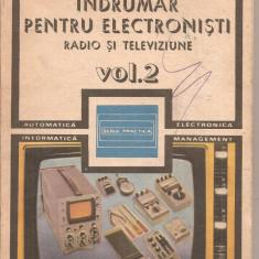 (C4830) INDRUMAR PENTRU ELECTRONISTI DE C. GAZDARU, RADIO SI TELEVIZIUNE, VOL.2, ( II ), EDITURA TEHNICA, 1987 - Carti Electronica
