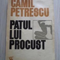 Camil Petrescu - Patul lui Procust - Roman, Anul publicarii: 1973
