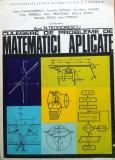 CULEGERE DE PROBLEME DE MATEMATICI APLICATE - N. Teodorescu, Alta editura