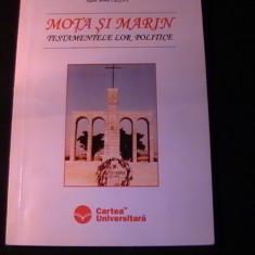 MOTA SI MARIN- TESTAMENTELE LOR POLITICE-, Alta editura
