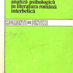 Ghe. Lazarescu-Romanul de analiza psihologica in literatura romana interbelica - Eseu