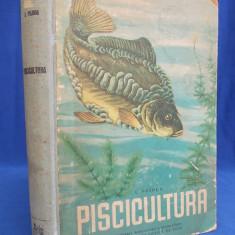 I.POJOGA - PISCICULTURA ( CRESTEREA CRAPULUI, PASTRAVILOR, STURIONILOR) - 1959 - Carti Zootehnie