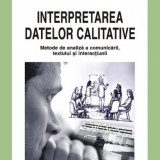 Interpretarea datelor calificative - David Silverman, Polirom