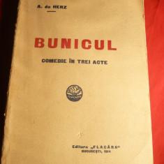 A.de Herz - Bunicul -Comedie - Ed. Flacara 1914 ,cu distributia din 1913