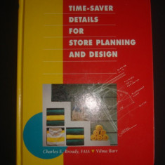CHARLES E. BROUDY * VILMA BARR - TIME-SAVER DETAILS FOR STORE PLANNING AND DESIGN {limba engleza, format mai mare} - Carte amenajari interioare