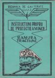 Instructiuni Proprii de Protectie a Muncii -Rarmura Tractiune Regionala de Cai ferate Cluj , 1980, Alta editura