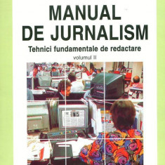 Manual de jurnalism vol II - Mihai Coman