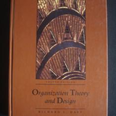 RICHARD L. DAFT - ORGANIZATION THEORY AND DESIGN {limba engleza, format mai mare} - Carte amenajari interioare