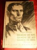 Cezar Petrescu- Oameni de ieri , oameni de azi , oameni de maine - Prima Ed. 1955, Alta editura