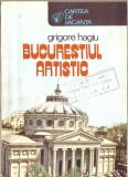 Grigore Hagiu-Bucurestiul artistic