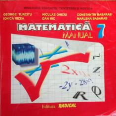 MATEMATICA MANUAL PENTRU CLASA A VII-A - George Turcitu - Manual scolar, Clasa 7
